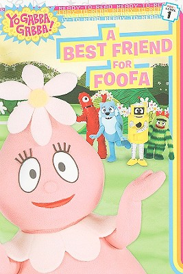 A Best Friend for Foofa By Higginson, Sheila Sweeny